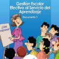 Gestión Escolar Efectiva al Servicio del Aprendizaje