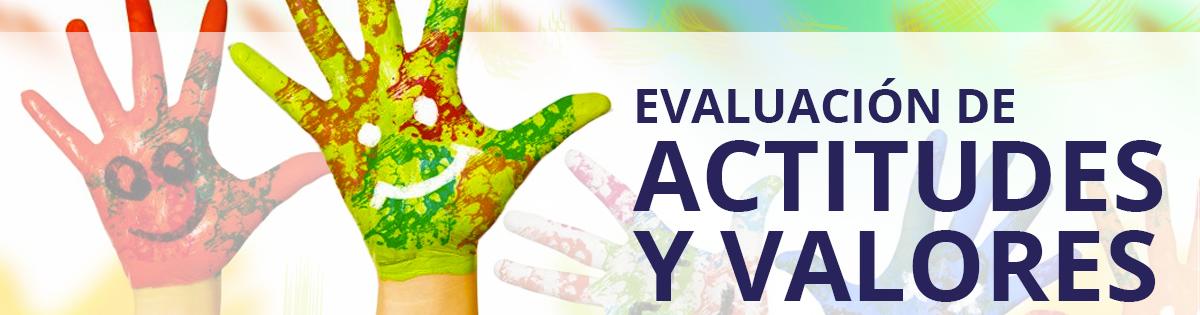 Evaluación de Actitudes y de Valores