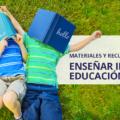 materiales y recursos para enseñar inglés en educación infantil