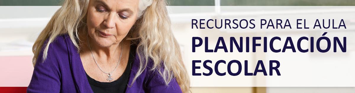 Serie Recursos para el Aula: Planificación Escolar