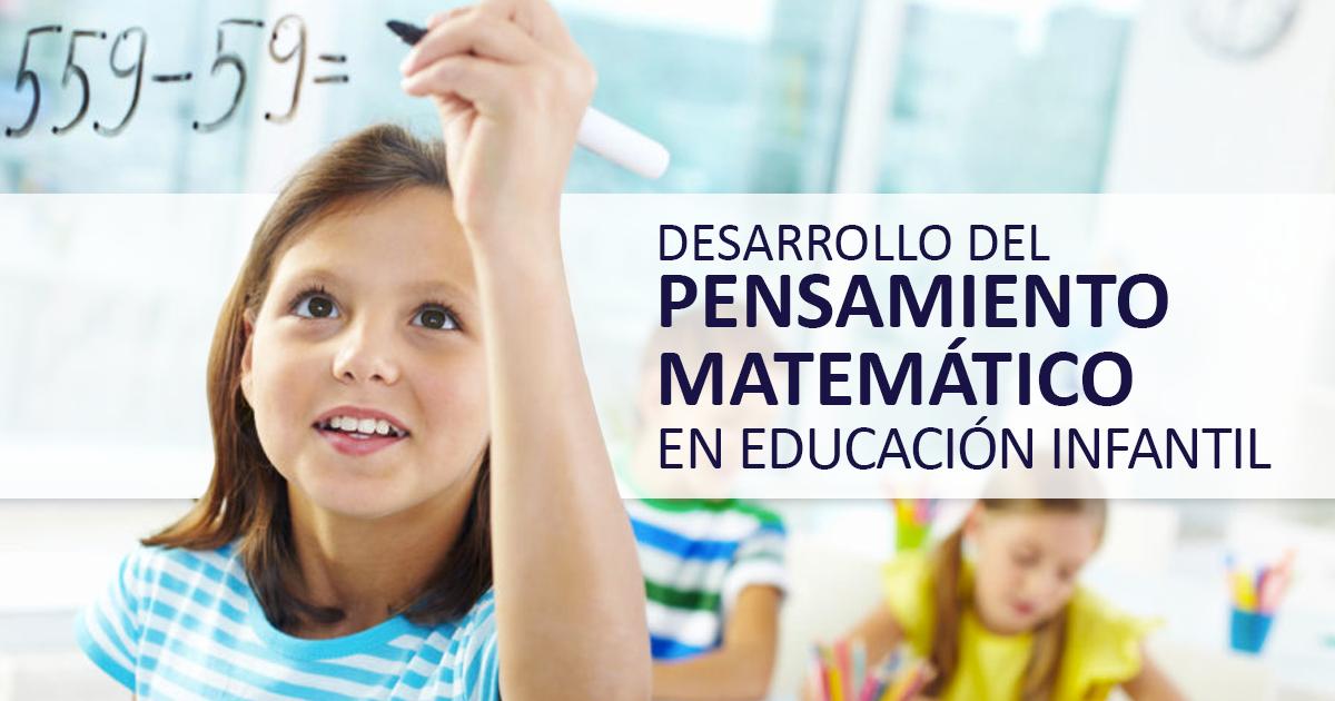 desarrollo del pensamiento matemático en educación infantil educrea