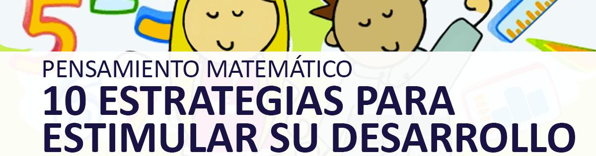 Estrategias para estimular el desarrollo del Pensamiento Matemático
