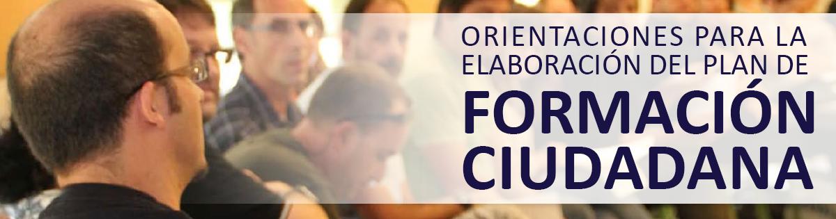Orientaciones para La Elaboración del Plan de Formación Ciudadana
