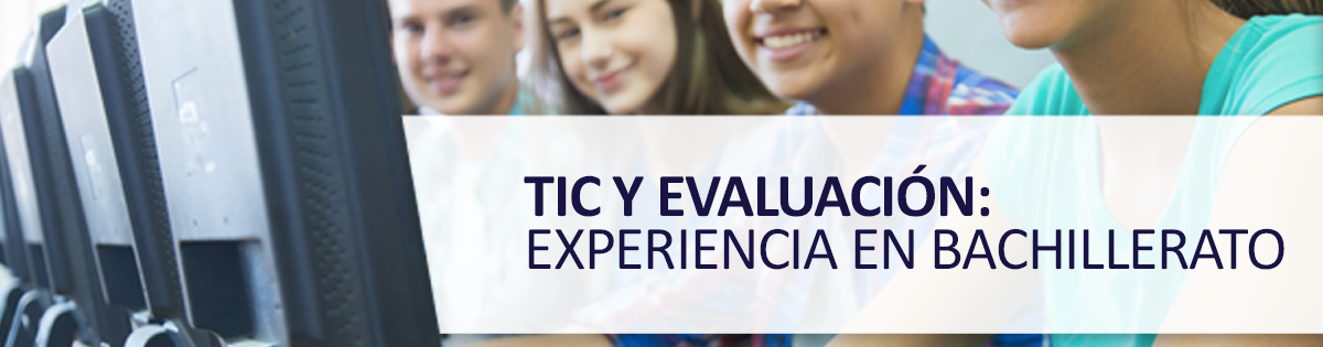TIC en el Trabajo Colaborativo y la Evaluación: Una Experiencia en Bachillerato