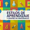 Estilos de Aprendizaje y Diseño de Materiales