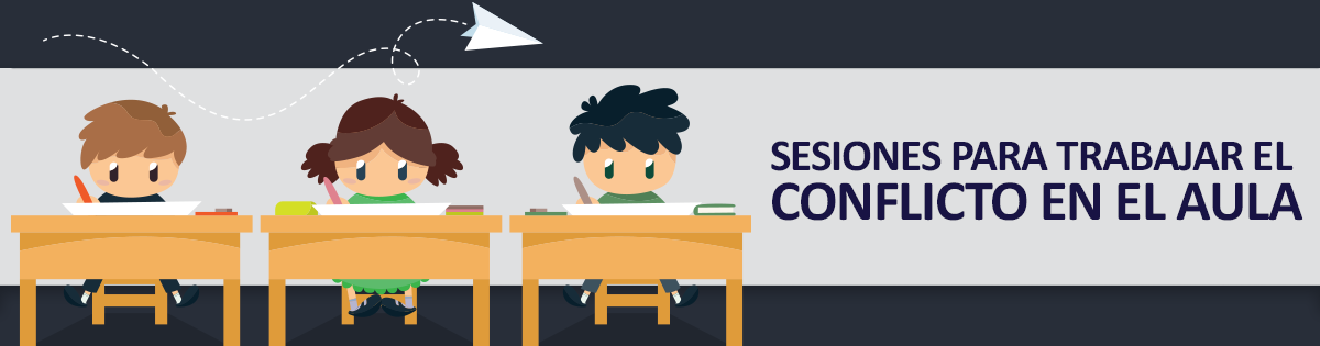 Sesiones para trabajar el conflicto en el aula