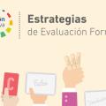 Estrategias de Evaluación Formativa